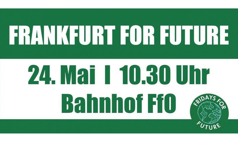 24.05.2019 – Frankfurt for Future Demo